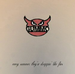 gummo_-_every_summer_theyre_droppin_like_flies
